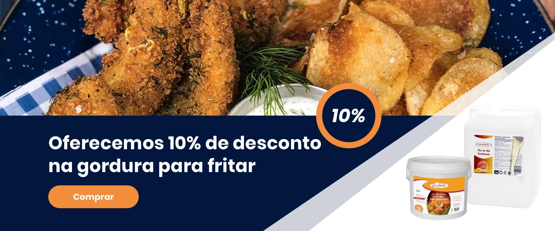 10% desconto na Gordura para fritar